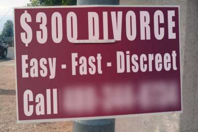 What Could Go Wrong With a $300 Divorce? Lots Of Things - And There Are No Do-Overs In Divorce Court